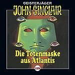 Die Totenmaske aus Atlantis (John Sinclair 116) | Jason Dark