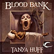 Blood Bank: Blood, Book 6 | Tanya Huff