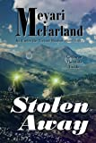 img - for Stolen Away (Under the Tormal Shadow Book 2) book / textbook / text book