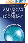 America's Bubble Economy: Profit When...