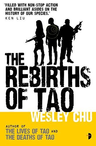 The Rebirths of Tao: Tao Series Book Three