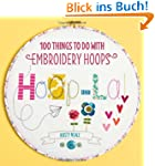 Hoop La!: 100 Things to Do with Embro...