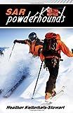 img - for SAR: Powderhounds by Heather Kellerhals-Stewart (2014-04-01) book / textbook / text book