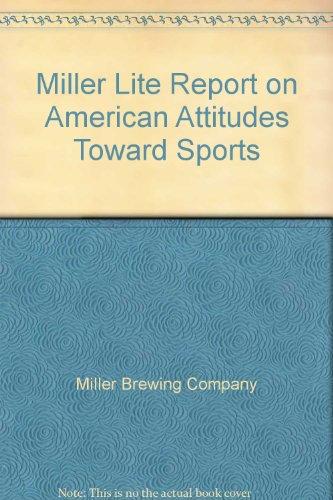 miller-lite-report-on-american-attitudes-toward-sports