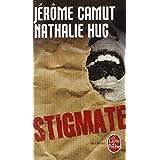 Les Voies de l'ombre, Tome 2 : Stigmatepar J�r�me Camut