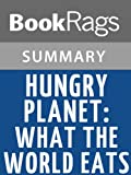 img - for Hungry Planet by Peter Menzel l Summary & Study Guide book / textbook / text book