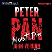 Peter Pan Must Die | John Verdon