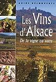"""echange, troc G. Barbier/J.Bind - Les Vins d'Alsace  """"de la Vigne au Verre"""""""