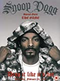 echange, troc Snoop Dogg : Drop it like it's hot - Bruxelles 2005 [inclus 1 CD audio]