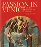 img - for Passion in Venice: The Man of Sorrows from Bellini to Tintoretto book / textbook / text book