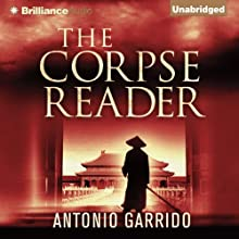The Corpse Reader | Livre audio Auteur(s) : Antonio Garrido, Thomas Bunstead (translator) Narrateur(s) : Todd Haberkorn