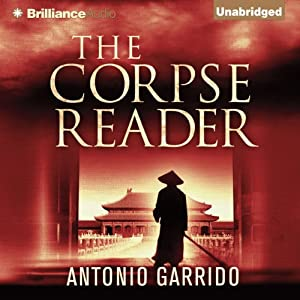 The Corpse Reader | [Antonio Garrido, Thomas Bunstead (translator)]