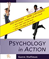 Psychology in Action, Ninth Edition Binder Ready Version