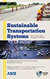 img - for Sustainable Transportation Systems by Yong Bai, Wei-Chou Virgil Ping, Xiaohu Chen, L. David Shen (2012) Paperback book / textbook / text book