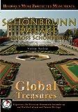 Global Treasures Schönbrunn Palace Schloss Schonbrunn Vienna Austria [DVD] [NTSC]