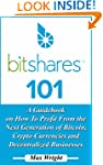 BitShares 101: A Guidebook on How To...