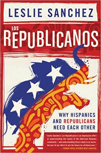 Los Republicanos: Why Hispanics and Republicans Need Each Other