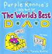 Purple Ronnie's Little Book for the World's Best Dad