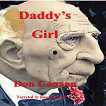 Daddy's Girl: A Liz Robert's Mystery Audiobook by Don Canaan Narrated by Russil Tamsen
