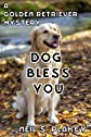 Dog Bless You (Golden Retriever Mysteries)