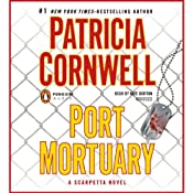 Port Mortuary: A Scarpetta Novel | [Patricia Cornwell]