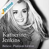 Believe Platinum Edition