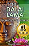 Dalai Lama: The Practice of Buddhism...