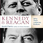 Kennedy and Reagan: Why Their Legacies Endure | Scott Farris