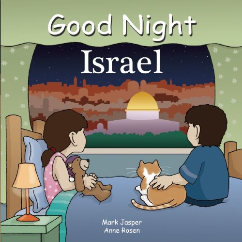 GOOD NIGHT ISRAEL (Good Night Our World)