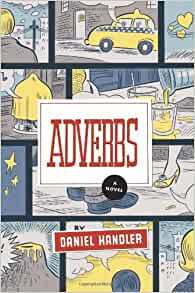 Adverbs: A Novel: Daniel Handler: 9780060724412: Amazon.com: Books