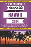 Frommer's EasyGuide to Hawaii 2014 (Easy Guides)