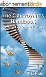 The Clairvoyant's Handbook - A Practi...