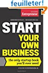 Start Your Own Business: The Only Sta...