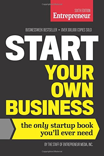 Start-Your-Own-Business-Sixth-Edition-The-Only-Startup-Book-Youll-Ever-Need