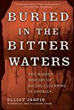img - for Buried in the Bitter Waters: The Hidden History of Racial Cleansing in America by Jaspin, Elliot (2008) Paperback book / textbook / text book