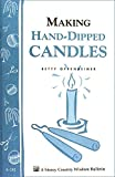 img - for By Betty Oppenheimer Making Hand-Dipped Candles: Storey's Country Wisdom Bulletin A-192 (Storey Country Wisdom Bulletin) book / textbook / text book
