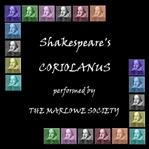Coriolanus (Dramatised) | [William Shakespeare]