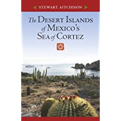 The Desert Islands of Mexico's Sea of Cortez by Stewart Aitchison