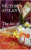 Image of The Art of Peeling an Orange