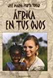 img - for AFRICA EN TUS OJOS book / textbook / text book