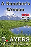 A Ranchers Woman (Creeds Crossing Historical)