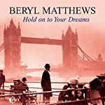 Hold on to Your Dreams | Beryl Matthews