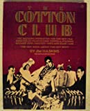 The Cotton Club (Plume) (0452255988) by Haskins, Jim