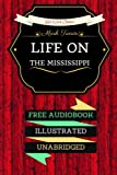 Image of Life on the Mississippi: By Mark Twain : Illustrated