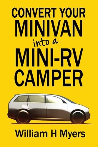 convert-your-minivan-into-a-mini-rv-camper-how-to-convert-a-minivan-into-a-comfortable-minivan-campe