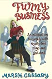 img - for Funny Business: An Introduction to Comedy with Royalty-Free Plays and Sketches book / textbook / text book