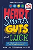 Heart, Smarts, Guts, and Luck: What It Takes to Be an Entrepreneur and Build a Great Business, by Anthony K. Tjan,Richard J. Harrington,Tsun-Yan Hsieh (2012)