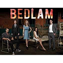 Bedlam, Season 1
