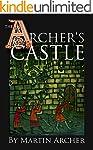 The Archer's Castle: A Medieval Saga...
