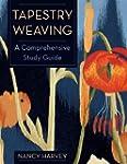 Tapestry Weaving: A Comprehensive Stu...